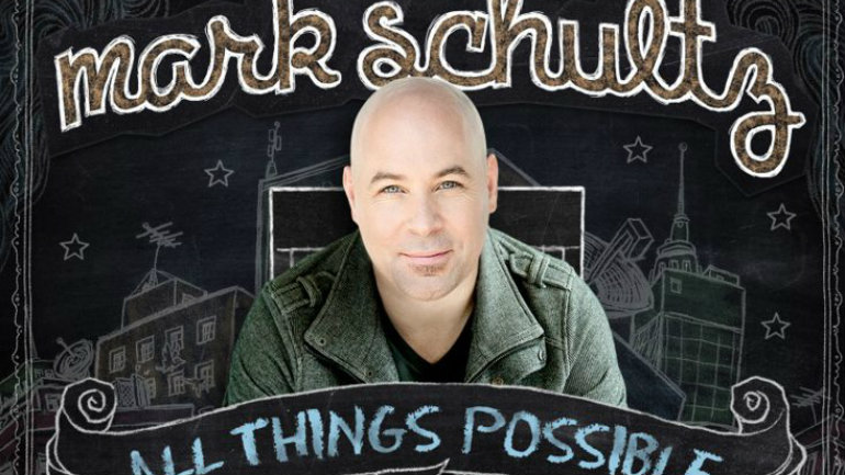 Mark Schultz All Things Possible Tour