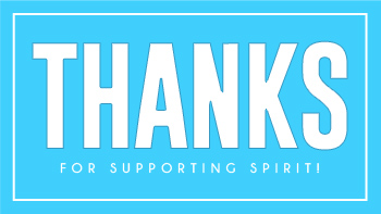 Thanks for supporting Spirit!