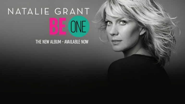 Natlie Grant - Be One